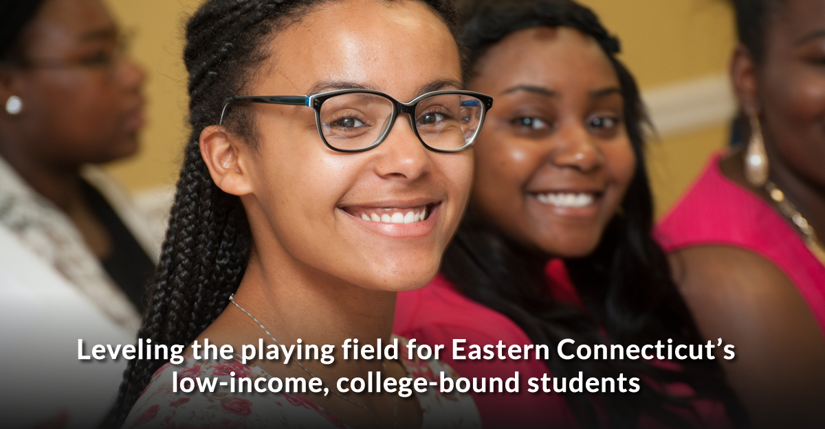 Leveling the playing field for Eastern Connecticut's low-income, college-bound students